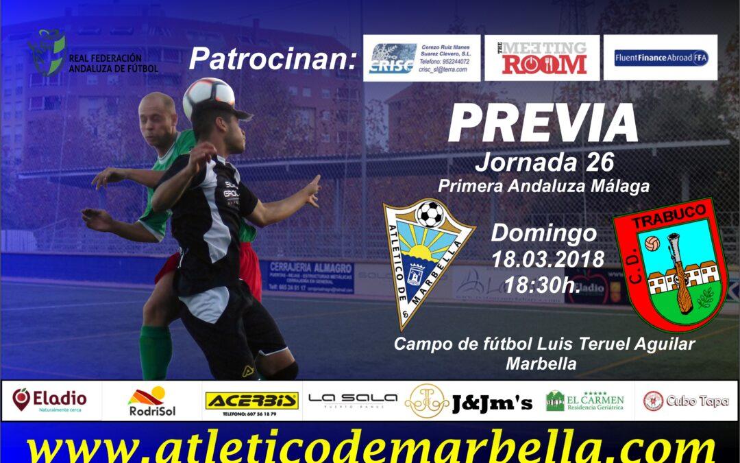 Previa: El Atlético Marbella recibe al C.D.Trabuco sin margen de error (Dom.18:30h.)