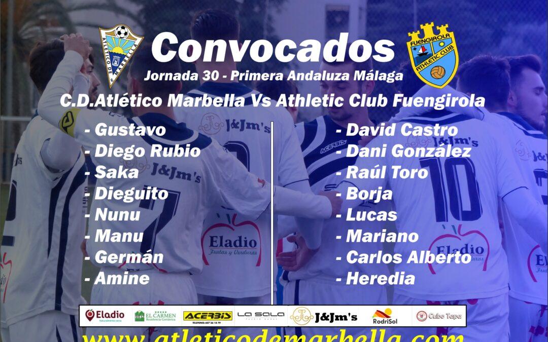 Convocatoria: Atl.Marbella Vs Athl.Fuengirola (Sáb.17:00h.)