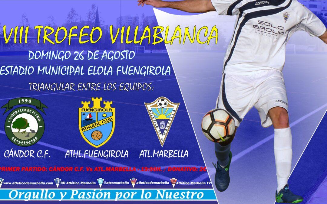 El Atlético Marbella cierra la pretemporada con la disputa del VIII Trofeo Villa Blanca (Dom.19:00h)