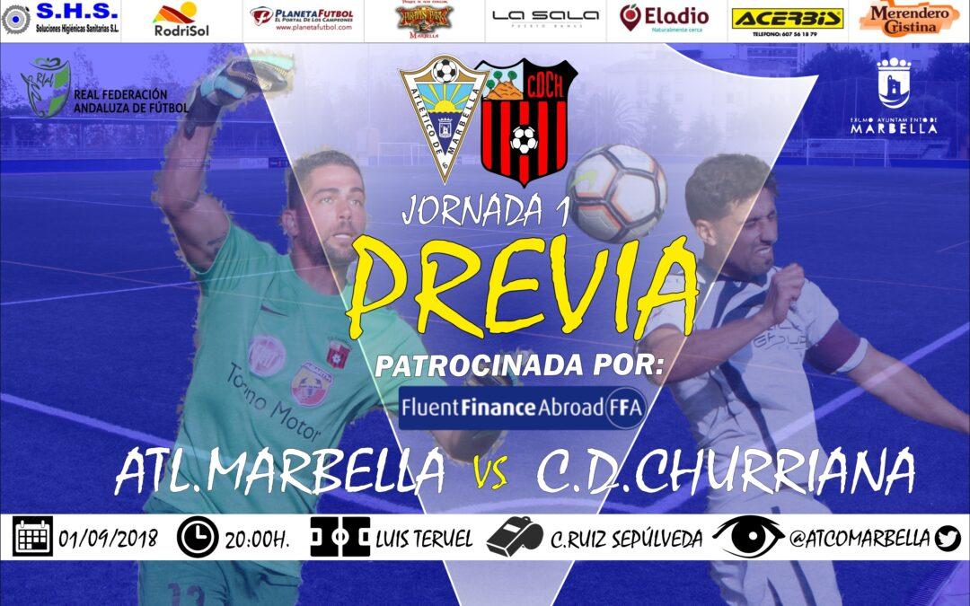 Previa Jornada 1: Atl.Marbella Vs C.D.Churriana (Sáb.20:00h.)
