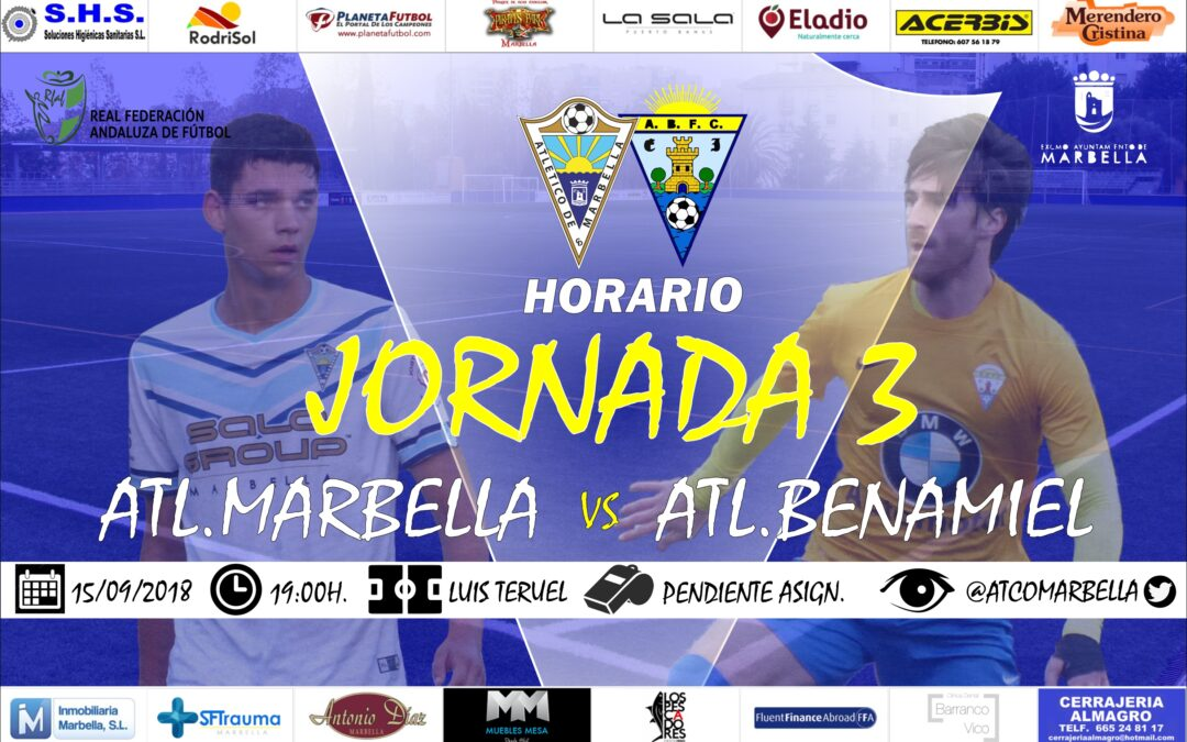 Horario Jornada 3: Atl.Marbella Vs Atl.Benamiel