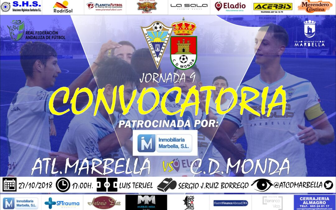 Inmobiliaria Marbella nos trae la convocatoria del Atl.Marbella-C.D.Monda