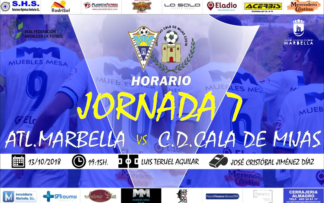Horario Jornada 7: Atl.Marbella Vs C.D.Cala de Mijas