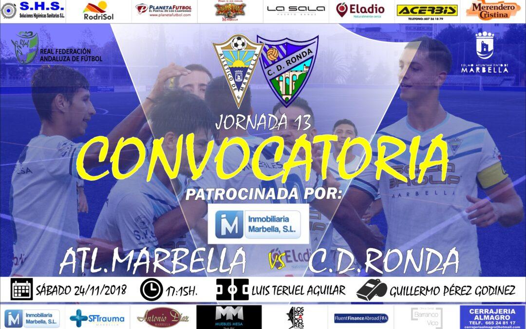 Inmobiliaria Marbella nos trae la convocatoria del Atl.Marbella Vs C.D.Ronda