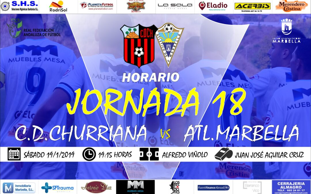 Horario Jornada 18: C.D.Churriana Vs Atl.Marbella