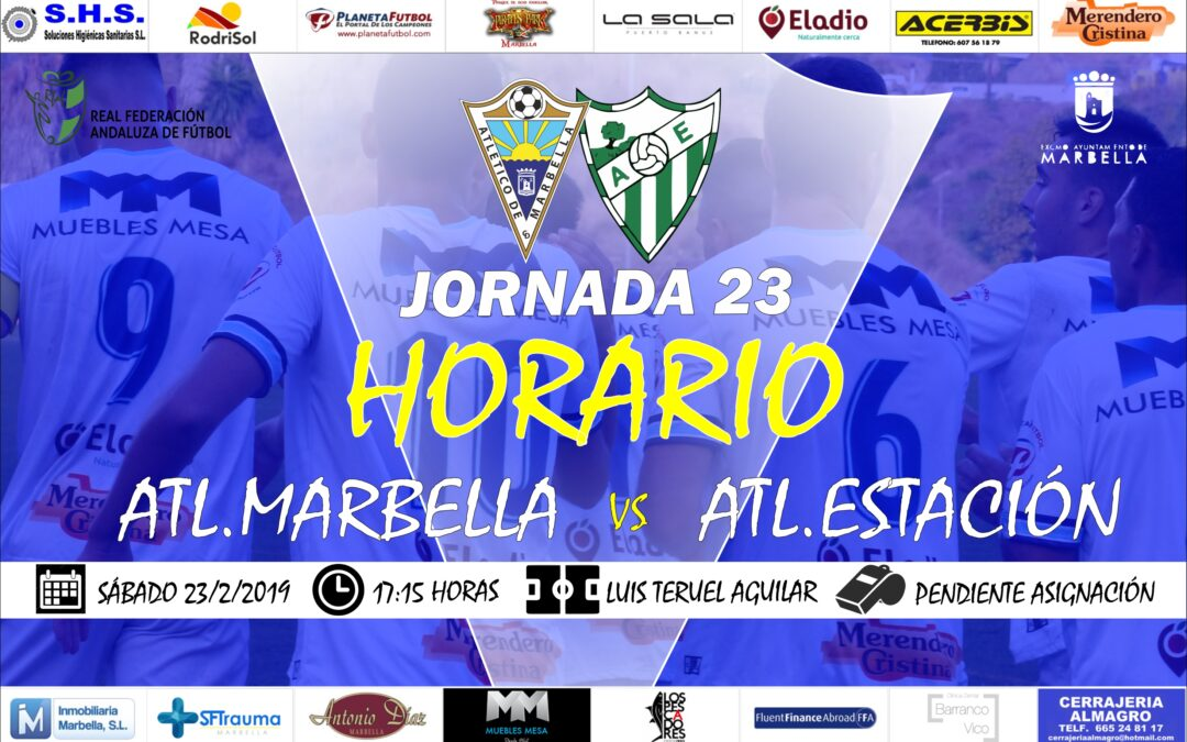 Horario Jornada 23: Atl.Marbella Vs Atl.Estación