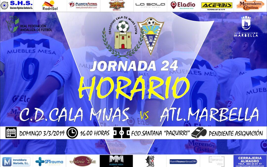 Horario Jornada 24: C.D.Cala Mijas Vs Atl.Marbella