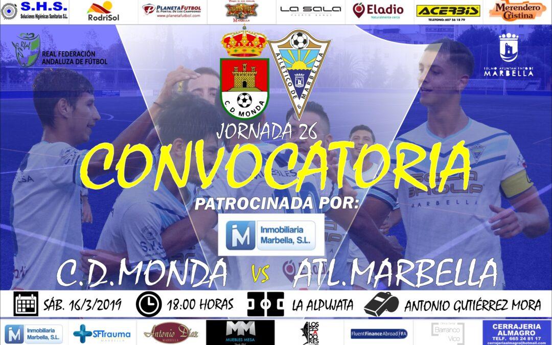 Inmobiliaria Marbella nos trae la convocatoria del C.D.Monda-Atl.Marbella (Sáb.18:00h.)