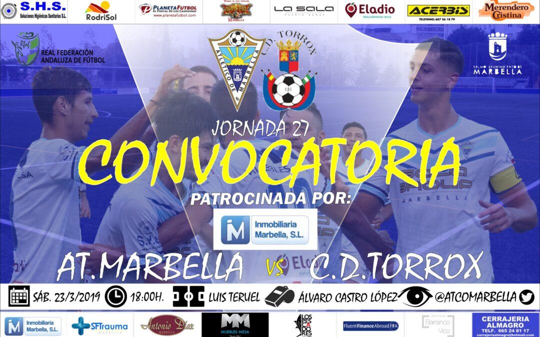 Inmobiliaria Marbella nos trae la convocatoria del Atl.Marbella-C.D.Torrox (Sáb.18:00h.)