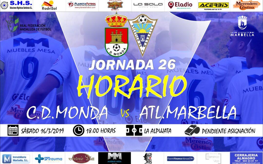 Horario Jornada 26: C.D.Monda Vs Atl.Marbella