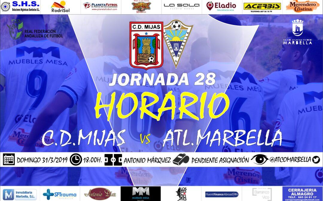 Horario Jornada 28: C.D.Mijas Vs Atl.Marbella
