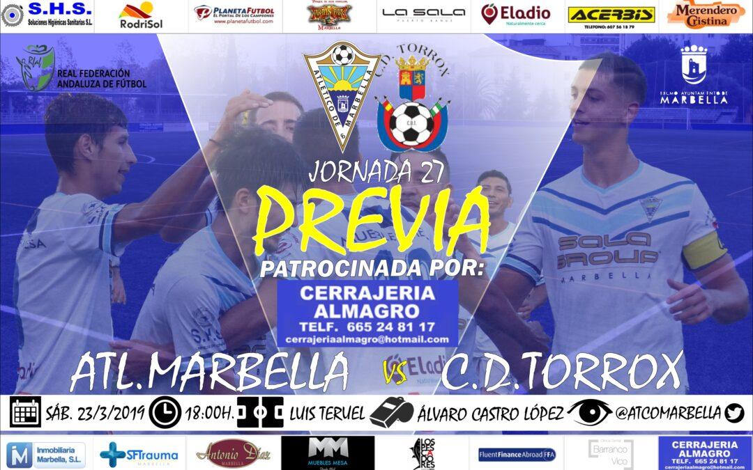 Cerrajéria Almagro nos trae la previa del Atl.Marbella-C.D.Torrox