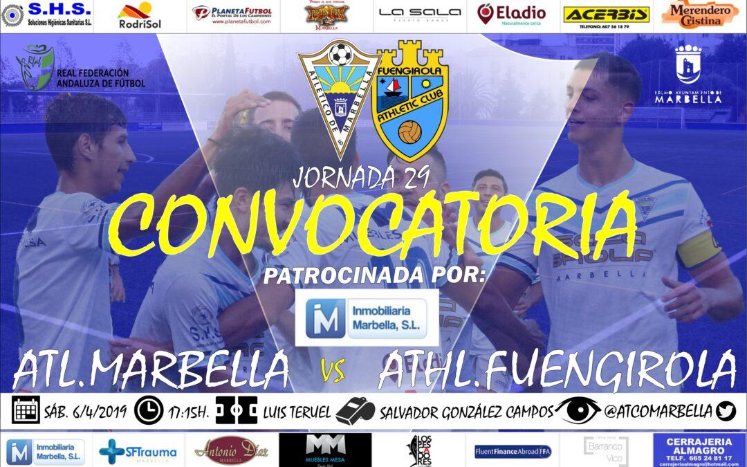 Inmobiliaria Marbella nos trae la convocatoria del Atl.Marbella-Athl.Fuengirola (Sáb.17:15h.)