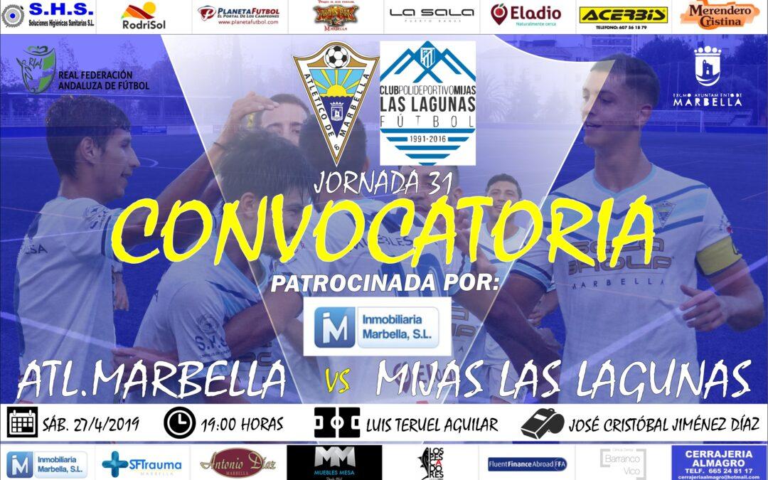 Inmobiliaria Marbella nos trae la convocatoria del Atl.Marbella-Mijas Las Lagunas (Sáb.19:00h.)