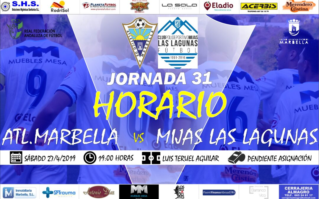 Horario Jornada 31: Atl.Marbella Vs Mijas Las Lagunas