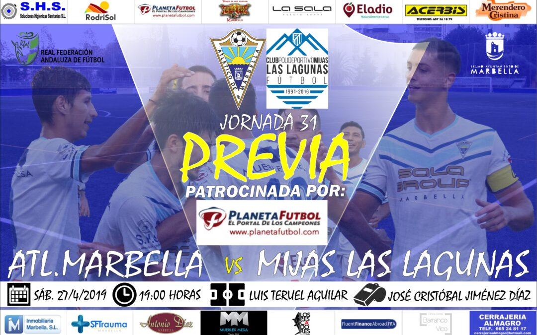 Planeta Futbol nos trae la previa del Atl.Marbella-Mijas Las Lagunas (Sáb.19:00h)