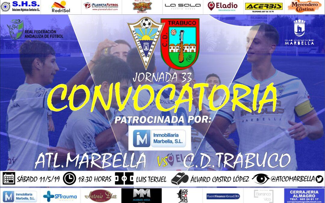 Inmobiliaria Marbella nos trae la convocatoria del Atl.Marbella-C.D.Trabuco (Sáb.18:30h.)