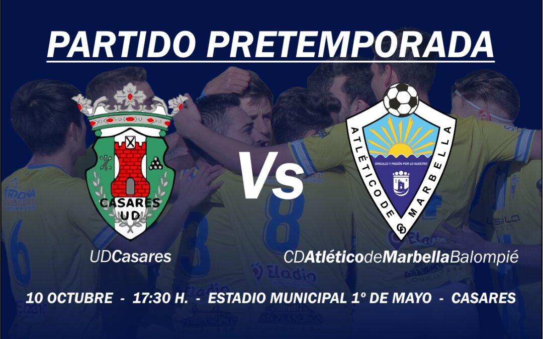 HOY ANTE EL CASARES, ÚLTIMO AMISTOSO DE LA PRETEMPORADA (17:30H)