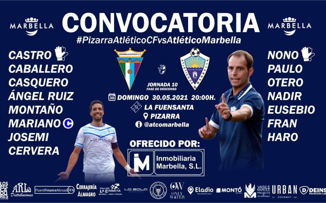CONVOCATORIA PARA EL PARTIDO ANTE EL PIZARRA CF