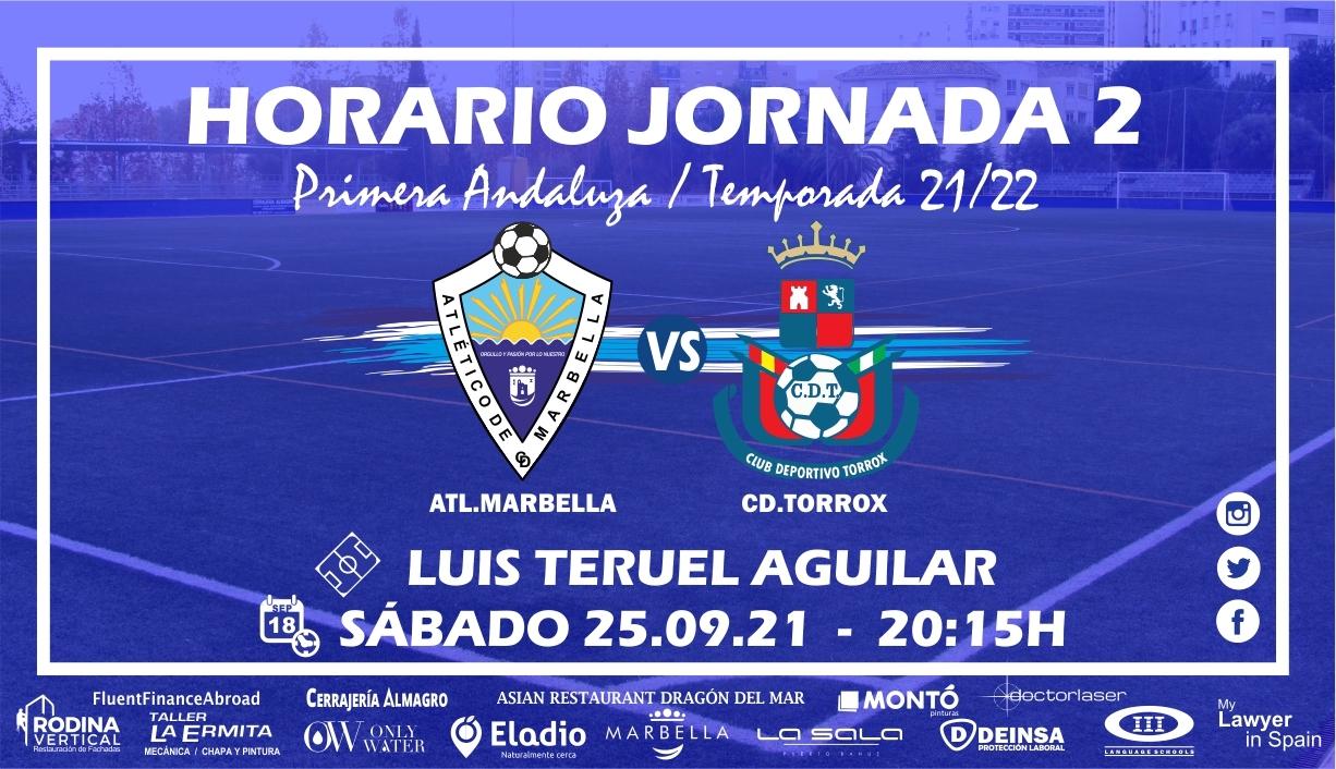 HORARIO JORNADA 2: ATL.MARBELLA – CD.TORROX